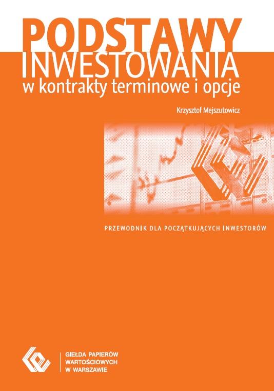 podstawy inwestowania w kontrakty